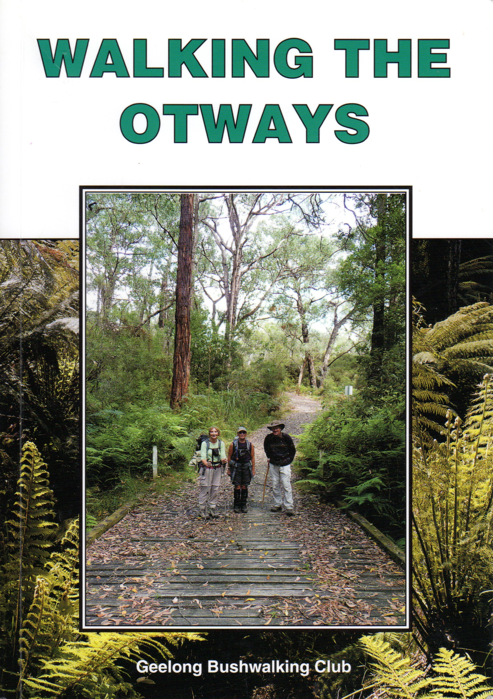 Walking Otways
